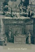 The Bakers of Paris and the Bread Question, 1700-1775