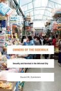 Owners Of The Sidewalk Security & Survival In The Informal City