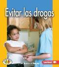 Evitar Las Drogas (Avoiding Drugs)