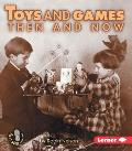 Toys and Games Then and Now