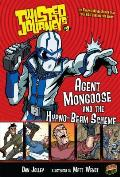 Agent Mongoose and the Hypno-Beam Scheme: Book 9