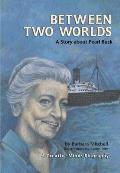 Between Two Worlds: A Story about Pearl Buck