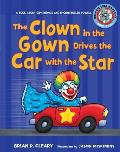 #8 the Clown in the Gown Drives the Car with the Star: A Book about Diphthongs and R-Controlled Vowels