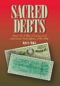 Sacred Debts: State Civil War Claims and American Federalism