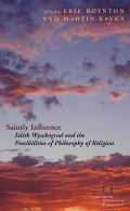 Saintly Influence: Edith Wyschogrod and the Possibilities of Philosophy of Religion
