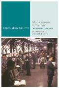 Documentality: Why It Is Necessary to Leave Traces