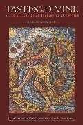 Tastes of the Divine: Hindu and Christian Theologies of Emotion
