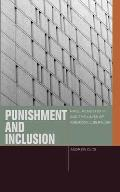 Punishment and Inclusion: Race, Membership, and the Limits of American Liberalism