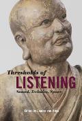 Thresholds of Listening: Sound, Technics, Space