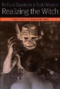 Realizing the Witch: Science, Cinema, and the Mastery of the Invisible (Haxan)