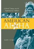 American Aloha Cultural Tourism & the Negotiation of Tradition