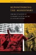 Repositioning the Missionary: Rewriting the Histories of Colonialism, Native Catholicism, and Indigeneity in Guam