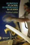 Surfing Places, Surfboard Makers