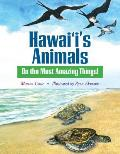 Hawai'i's Animals Do the Most Amazing Things!