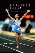Marathon Japan: Distance Racing and Civic Culture