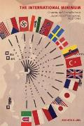 The International Minimum: Creativity and Contradiction in Japan's Global Engagement, 1933-1964