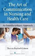 Art Of Communication In Nursing & Health Care An Interdisciplinary Approach