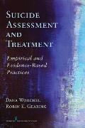 Evidence Based Suicide Assessment & Treatment