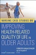 Nursing Case Studies on Improving Health-Related