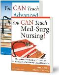 You Can Teach Med-Surg Nursing! Basic and Advanced Set: The Authoritative Guides and Toolkit for the Medical-Surgical Nursing Clinical Instructor [Wit