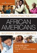 Social Work Practice with African Americans in Urban Environments