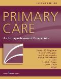 Primary Care Second Edition An Interprofessional Perspective
