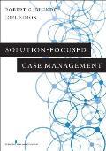 Solution-Focused Case Management
