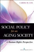 Social Policy For An Aging Society A Human Rights Perspective