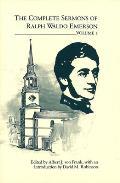 The Complete Sermons of Ralph Waldo Emerson, Volume 1