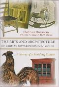 Arts and Architecture of German Settlements in Missouri