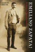 Emiliano Zapata Revolution & Betrayal In