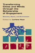 Transforming Cities and Minds through the Scholarship of Engagement