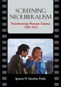 Screening Neoliberalism
