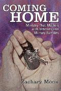 Coming Home Ministry That Matters with Veterans & Military Families