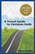 A Travel Guide to Christian Faith (Before You Go)