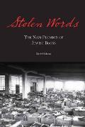 Stolen Words The Nazi Plunder of Jewish Books