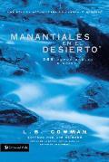Manantiales En El Desierto: 366 Devocionales Diarios