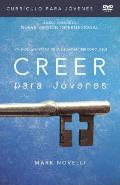 Creer - Curriculo Para Jovenes DVD: Viviendo La Historia de La Biblia Para Ser Como Jesus