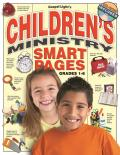 Children's Ministry Smart Pages: What You Need to Know to Run a Solid Kids' Ministry! Reproducible CD-ROM Included; Send Articles, Advice, Tips to You