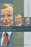 Dietrich Bonhoeffer: Costly Grace (Christian Classics Bible Studies)