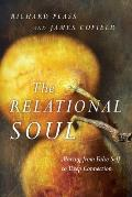 Relational Soul Moving from False Self to Deep Connection