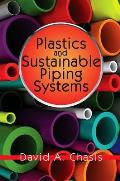 Plastics & Sustainable Piping Systems