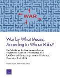 War by What Means, According to Whose Rules?: The Challenge for Democracies Facing Asymmetric Conflicts: Proceedings of a Rand Israel Democracy Instit