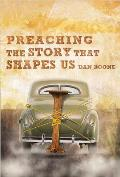 Preaching the Story That Shapes Us