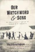 Our Watchword & Song: The Centennial History of the Church of the Nazarene
