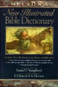 Nelsons New Illustrated Bible Dictionary Completely Revised & Updated Edition