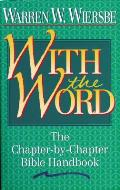 With the Word The Chapter By Chapter Bible Handbook
