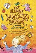 The Ultimate Baby-sitter's Handbook