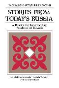 Stories From Todays Russia A Reader For