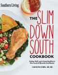 Slim Down South Cookbook Keep Your Figure & Enjoy the Southern Foods You Love